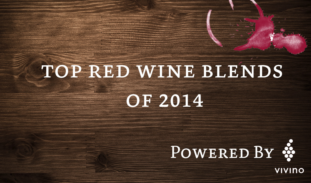 Top Red Blends 2014 Vivino Drink Me