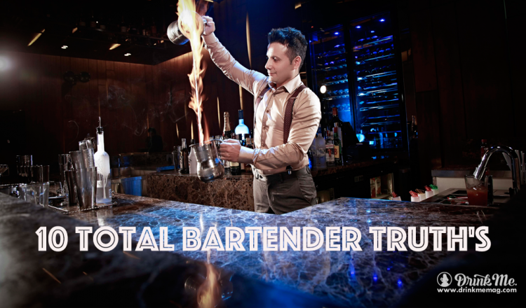 10 Total Bartender Truths