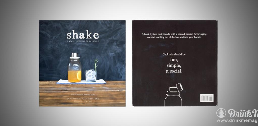 Shake Cocktail book drinkme drinkmemag.com