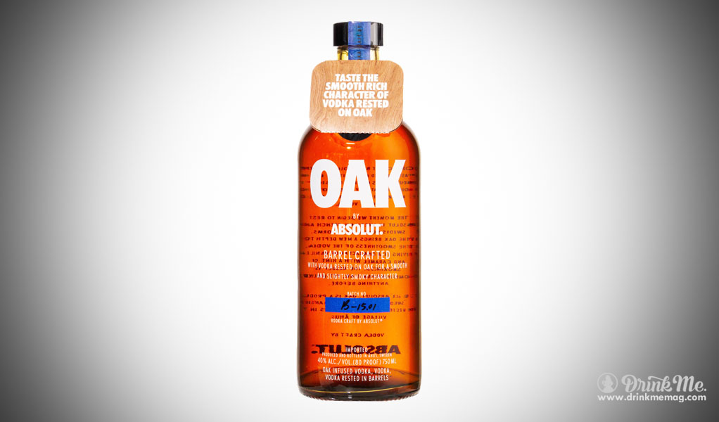 Absolut Oak Drinkmemag.com drink me