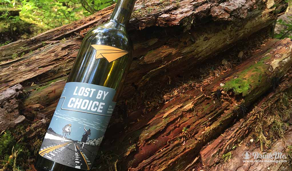 LOST BY CHOICE WINE DRINKMEMAG.COM DRINK ME