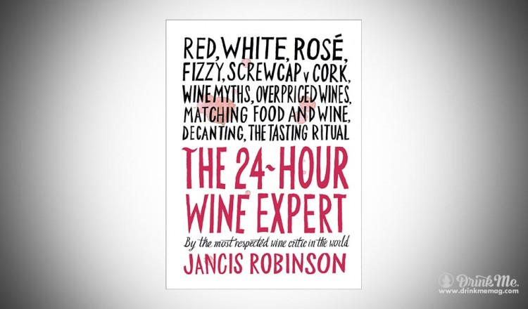 Thw 24 hour wine expert drinkmemag.com drink me