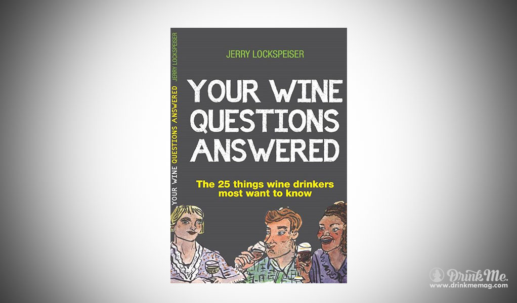 Your Wine questions drinkmemag.com drink me