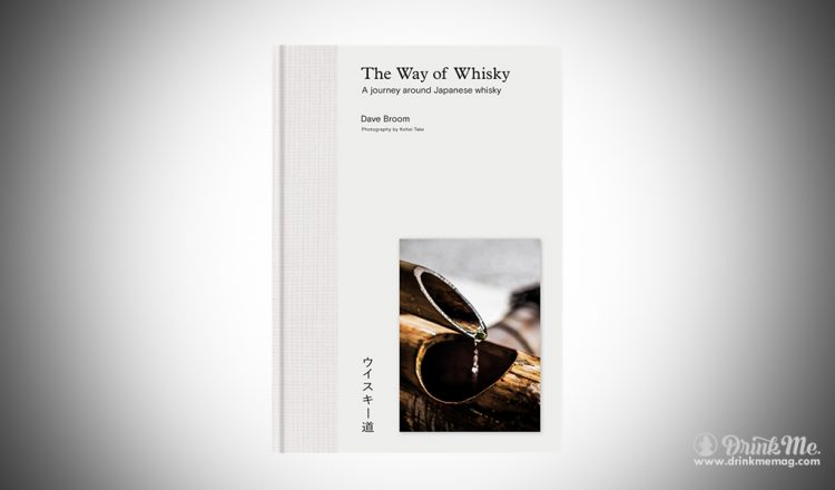 The WAy of Whisky drinkmemag.com drink me The WAy of Whisky