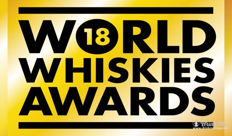 WWA 2018 - Credit Whisky Magazine drinkmemag.com drink me World Whisky Awards